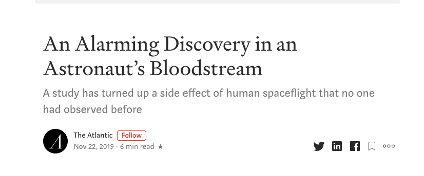 'An Alarming Discovery in Artronaut's Bloodstream' reads the title of an article from the Atlantic